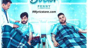 DOCTOR LYRICS – PENNY | Karan Aujla | Deep Jandu – 99Lyricstore