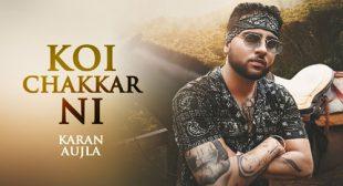 Karan Aujla – Koi Chakkar Ni Lyrics
