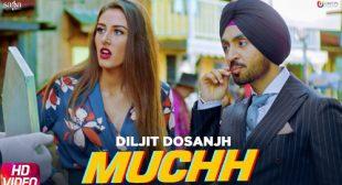 Muchh – Diljit Dosanjh Lyrics
