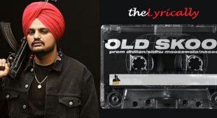 Sidhu Moose Wala Lyrics – Old Skool