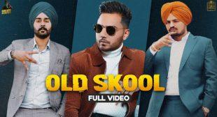 Sidhu Moose Wala – Old Skool Lyrics