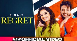 Regret Lyrics – R Nait