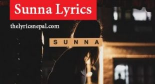 Oasis Thapa – Sunna (Lyrics) – The Lyrics Nepal