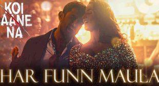 Har Funn Maula Lyrics – Koi Jaane Na