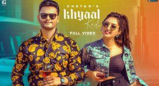 Khyaal Karlo Lyrics in Hindi and English – Chetan | Babbu 2021