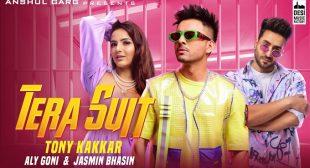Tera Suit Lyrics in Hindi and English – Tony Kakkar | Aly Goni & Jasmin Bhasin