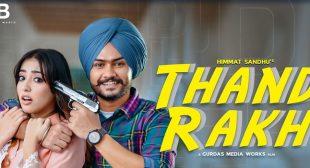 Thand Rakh Lyrics – Himmat Sandhu