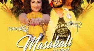 Masakali 2.0 remix DJ Dean x DJ Barkha Kaul mp3 download