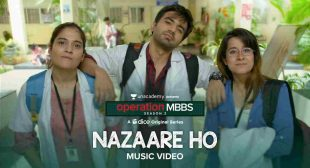 नज़ारे हो Nazaare Ho Lyrics in Hindi Operation MBBS 2 | Karthik Rao