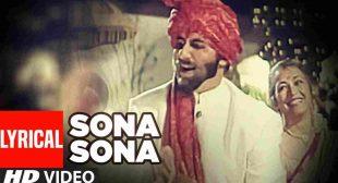 सोना सोना Sona Sona Lyrics in Hindi Major Saab | Amitabh Bachchan