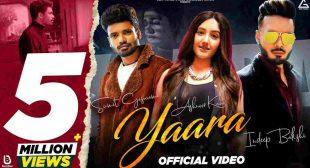 Yaara Lyrics in Hindi Sumit Goswami x Indeep Bakshi | Punjabi song