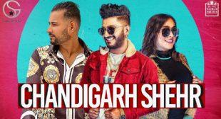 Lyrics of Chandigarh Shehar by G Khan – LyricsBELL