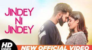 Jindey Ni Jindey Lyrics by Parmish Verma – LyricsBELL
