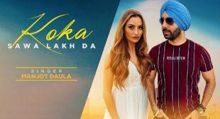 Koka Sawa Lakh Da Lyrics by Manjot Daula