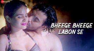 Bheege Bheege Labon Se Song Lyrics