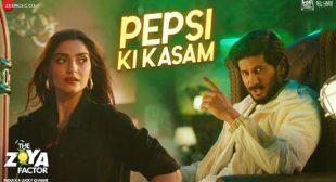 Pepsi Ki Kasam Lyrics – The Zoya Factor