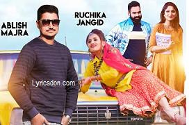 Ke Kar Lega Kajji Lyrics – Ruchika Jangid | Ablish Majra