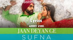 Jaan Deyan Ge Lyrics   Ammy Virk   Jaani