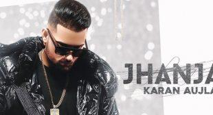 Jhanjar Lyrics – Karan Aujla