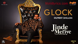 Glock Lyrics – Jinde Meriye