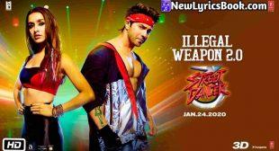इल्लीगल वेपन २.० Illegal Weapon 2.0 Song Lyrics Hindi – Street Dancer 3D