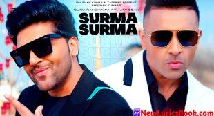 सुरमा सुरमा Surma Surma Song Lyrics – Guru Randhawa
