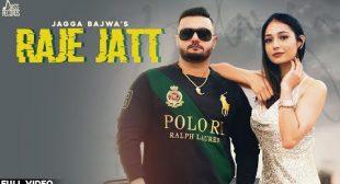 Jagga Bajwa's 'Raje Jatt' Lyrics