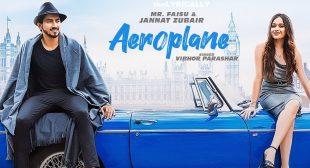Aeroplane – Jannat Zubair