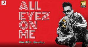 All Eyez On Me Lyrics – Jazzy B