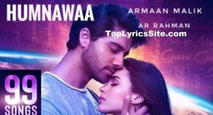 Humnawaa Lyrics – 99 Songs   Armaan Malik – TopLyricsSite.com