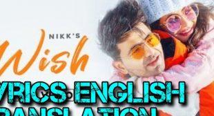 Wish Nikk Lyrics Meaning In English – Lyrics Meaning