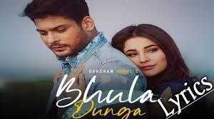 Bhula Dunga Lyrics – Darshan Raval   Anmol Daniel – BelieverLyric