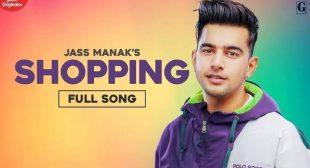 Shopping Jass Manak Lyrics Meaning In English – Lyrics Meaning