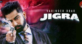 Jigra – Varinder Brar