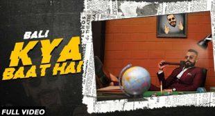 Kya Baat Hai – Bali Lyrics