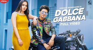 Dolce Gabbana – Lyrics Meaning In Hindi – Karan Randhawa – Lyrics Meaning Translation