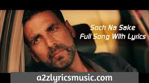 Soch Na Sake lyrics – Arijit Singh from Airlift – BelieverLyric