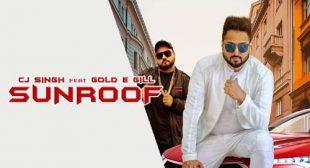 Sunroof Lyrics by CJ Singh