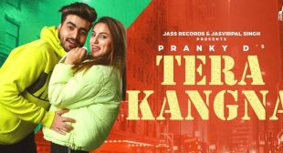 Tera Kangna – Pranky D