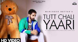 Lyrics of Tut Chali Yaari Song
