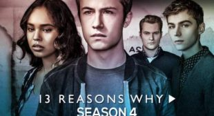 Netflix's Hit Series 13 Reasons Why Season 4 Full Episodes Leaked Online by Telegram, Tamilrockers? Trailer, Cast, Plot, Review, Unseen Pictures Revealed!
