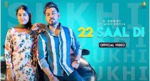 22 Saal Di Lyrics – S Sukhi | Miss Pooja – Sbhilyrics