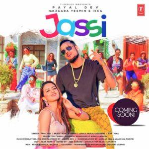 Jassi Lyrics – Ikka, Payal Dev & Zaara Yesmin – Lyricsmin.com