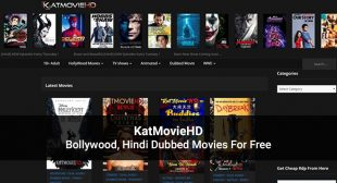 KatmovieHD Website: Latest Bollywood & Hollywood Movies To Watch or Download Offline in 2020