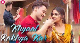 Khyaal Rakhya Kar Lyrics in English – Preetinder | Asim Riaz, Himanshi