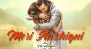 Meri Aashiqui Lyrics in English – Jubin Nautiyal
