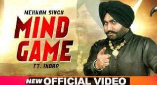 Mind Game Lyrics – Mehkam Singh | Punjabi Song – Sbhilyrics
