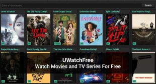 UWatchFree: Movies and TV Series To Watch Online or Download Now in 2020