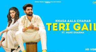 Teri Gail – Khasa Aala Chahar