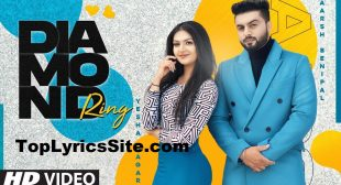 Diamond Ring Lyrics – Aarsh Benipal – TopLyricsSite.com